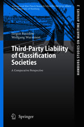 Third-Party Liability of Classification Societies by Jürgen Basedow