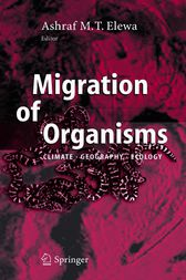 Migration of Organisms by Ashraf M.T. Elewa