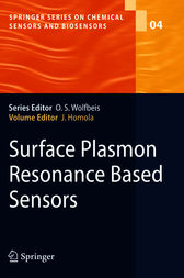 Surface Plasmon Resonance Based Sensors by Jiri Homola