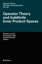 Operator Theory and Indefinite Inner Product Spaces by Matthias Langer