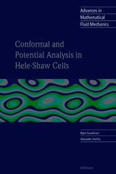 Conformal and Potential Analysis in Hele-Shaw Cell by Björn Gustafsson