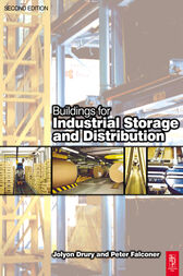 Buildings for Industrial Storage and Distribution by Jolyon Drury
