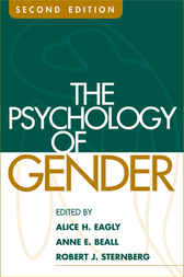 The Psychology of Gender, Second Edition by Alice H. Eagly