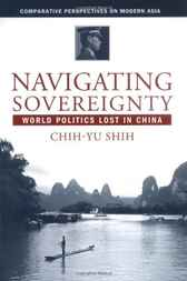 Navigating Sovereignty by Chih-yu Shih