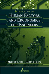 Introduction to Human Factors and Ergonomics for Engineers by Mark R. Lehto