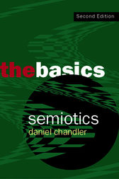 Semiotics: The Basics by Daniel Chandler
