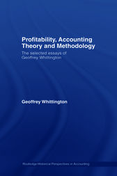 Profitability, Accounting Theory and Methodology by Geoffrey Whittington