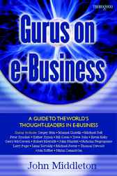 Gurus on E-business by John Middleton