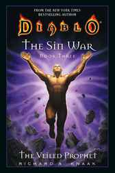 Diablo: The Sin War #3: The Veiled Prophet by Richard A. Knaak
