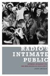 Radio's Intimate Public by Jason Loviglio