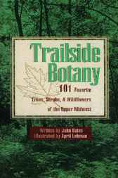 Trailside Botany by John Bates