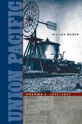 Union Pacific by Maury Klein