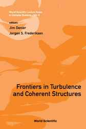 Frontiers In Turbulence And Coherent Structures