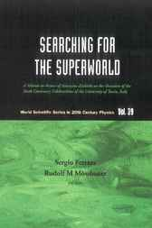 Searching For The Superworld