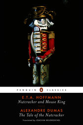 Nutcracker and Mouse King and The Tale of the Nutcracker by E. T. A. Hoffmann