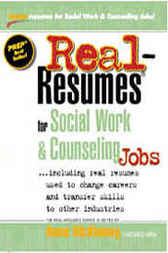 Real-Resumes for Social Work & Counseling Jobs by Anne McKinney