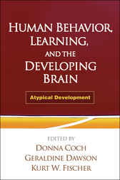 Human Behavior, Learning, and the Developing Brain by Donna Coch