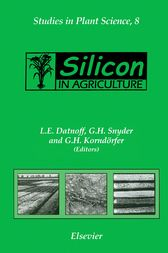 Silicon in Agriculture by L.E. Datnoff