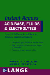 LANGE Instant Access Acid-Base, Fluids, and Electrolytes by Robert F. Reilly