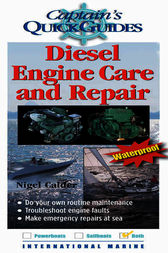 Diesel Engine Care and Repair by Nigel Calder