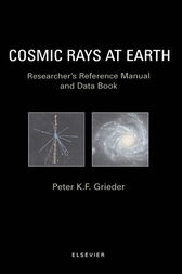 Cosmic Rays at Earth by P.K.F. Grieder