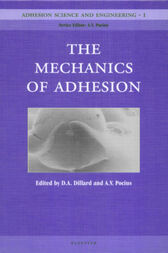 Adhesion Science and Engineering by Pocius