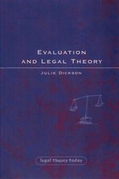 Evaluation and Legal Theory by Julie Dickson