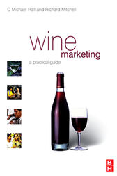 Wine Marketing by C. Michael Hall