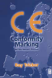 CE Conformity Marking and New Approach Directives by Ray Tricker
