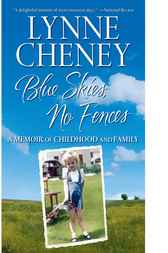 Blue Skies, No Fences by Lynne Cheney