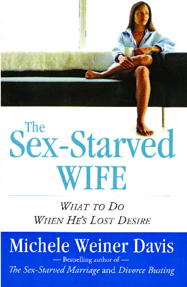 Download The Sex-Starved Wife Book by Michele Weiner Davis Read & Download Book Online
