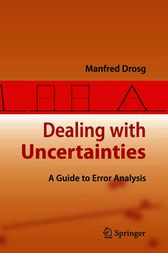 Dealing with Uncertainties by Manfred Drosg
