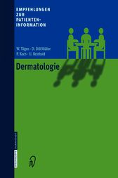 Empfehlungen zur Patienteninformation Dermatologie (German Edition)