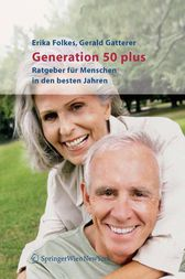 Generation 50 plus by Erika Folkes