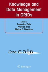 Knowledge and Data Management in GRIDs by Domenico Talia
