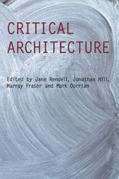 Critical Architecture by Jane Rendell