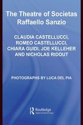 THE THEATRE OF SOCIETAS RAFFAELLO SANZIO by Joe Kelleher