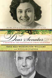 Dear Senator by Essie Mae Washington-Williams