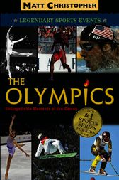 The Olympics by Matt Christopher