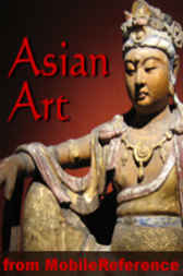 Asian Art by MobileReference