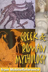 Greek and Roman Mythology by MobileReference