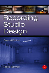 Recording Studio Design by Philip Newell