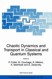 Chaotic Dynamics and Transport in Classical and Quantum Systems by Pierre Collet