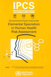 Elemental Speciation in Human Health Risk Assessment by WHO