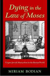 Dying in the Law of Moses by Miriam Bodian