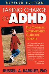 Taking Charge of ADHD by Russell A. Barkley