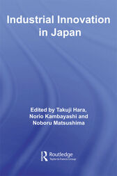 Industrial Innovation in Japan by Takuji Hara