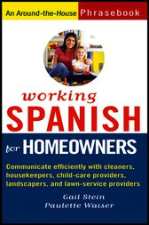 Working Spanish for Homeowners by Gail Stein