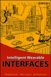 Intelligent Wearable Interfaces by Yangsheng Xu