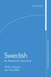 Swedish: An Essential Grammar by Ian Hinchliffe